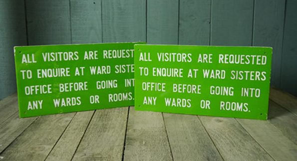 """All Visitors Are Requested . . ."" Sign"